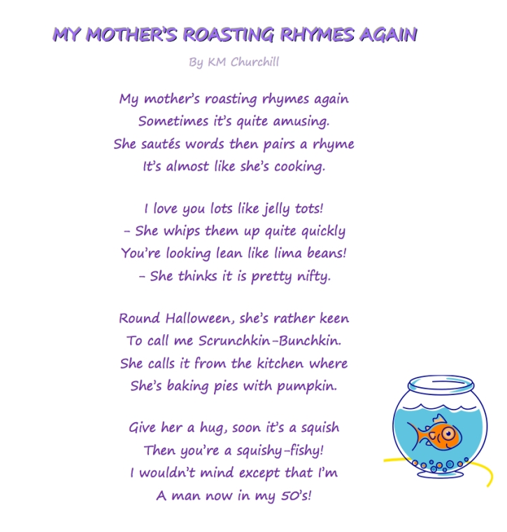 My Mother's Roasting Rhymes